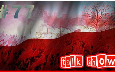 Patriotycznie o grach – Talk Show #77