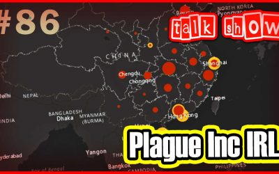 Plague Inc IRL – Talk Show #86