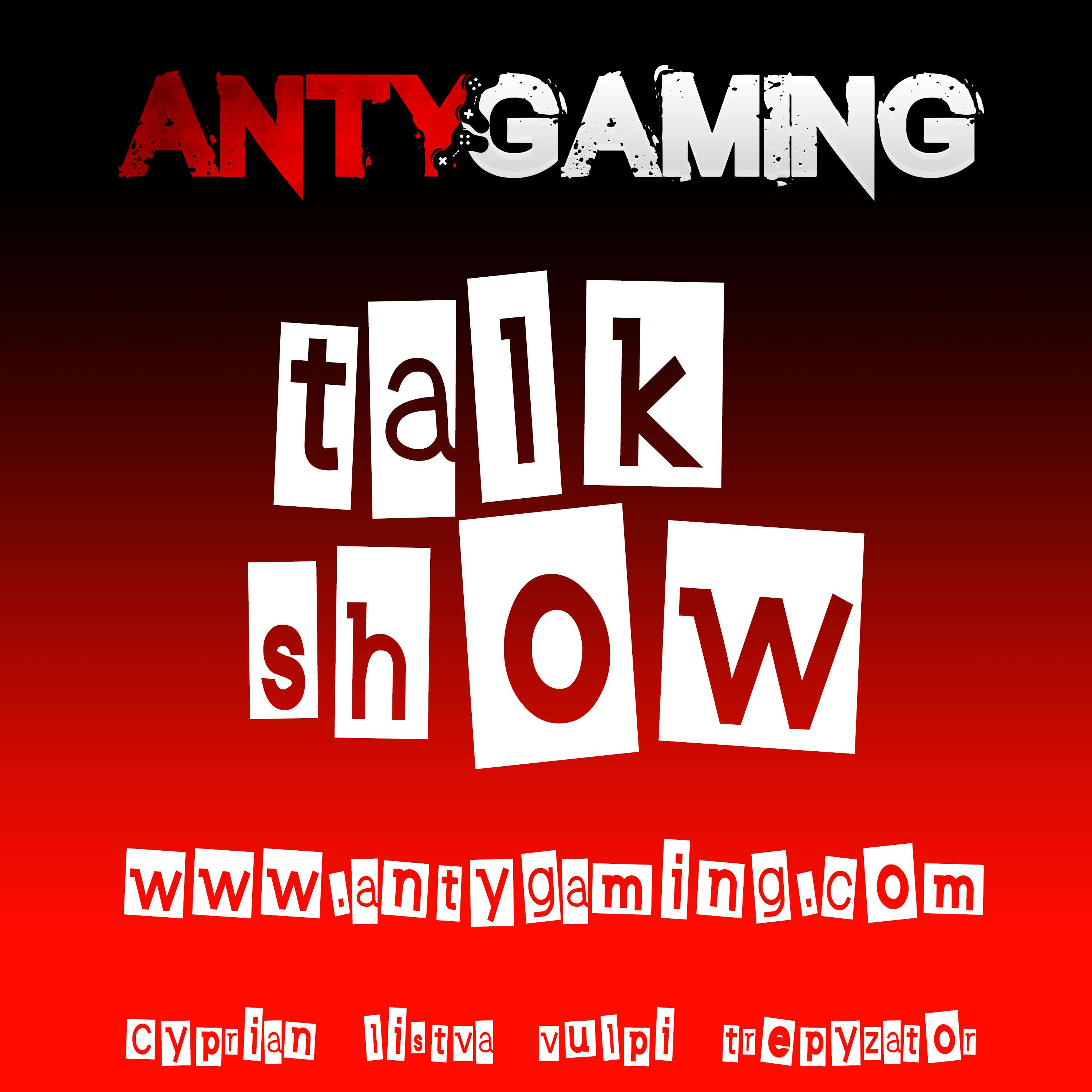 AntyGaming Talk Show